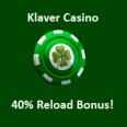 40% Klaver Casino reload bonus