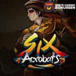 Six Acrobats slot free spins