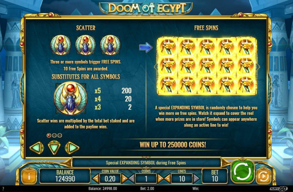 De Scatter en Free Spins zijn de bonussen bij Doom of Egypt