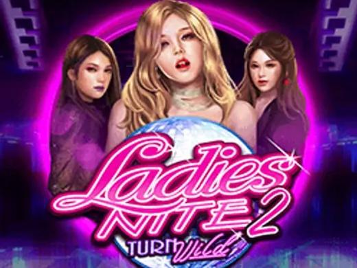 Ladies Nite 2 Turn Wild1