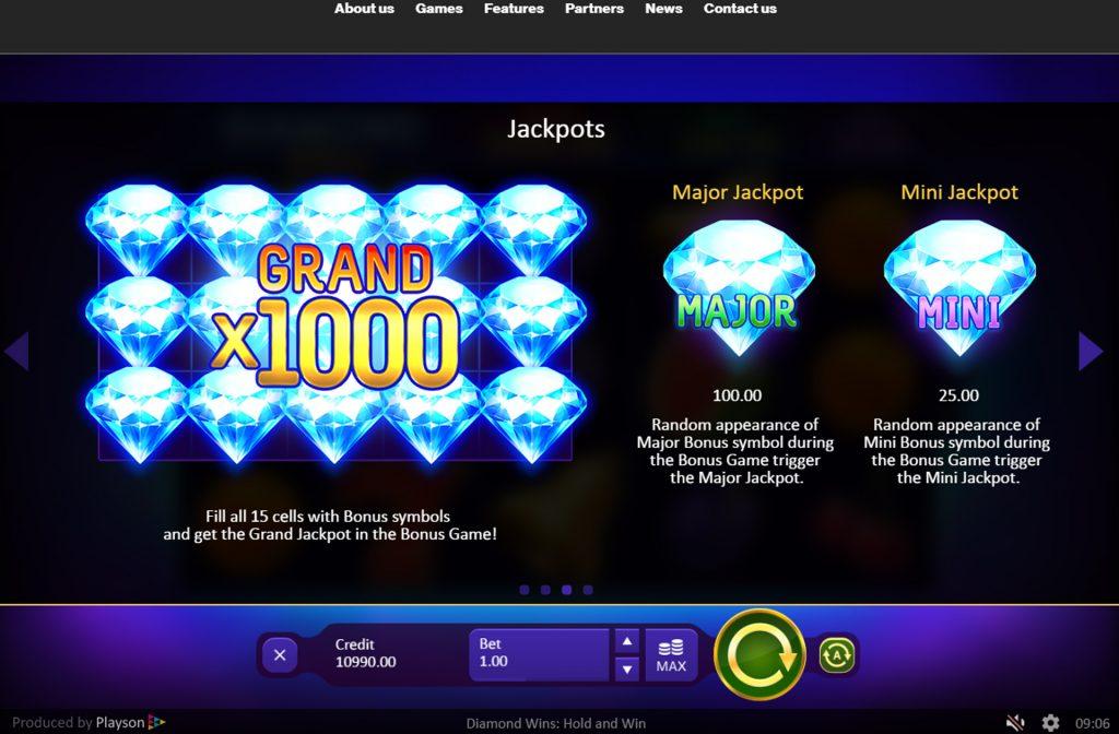 Er zijn diverse jackpotten aanwezig bij de Diamond Wins Hold and Win gokkast